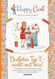 Diabetes Typ 2 - nicht mit mir! von Bettina Meiselbach