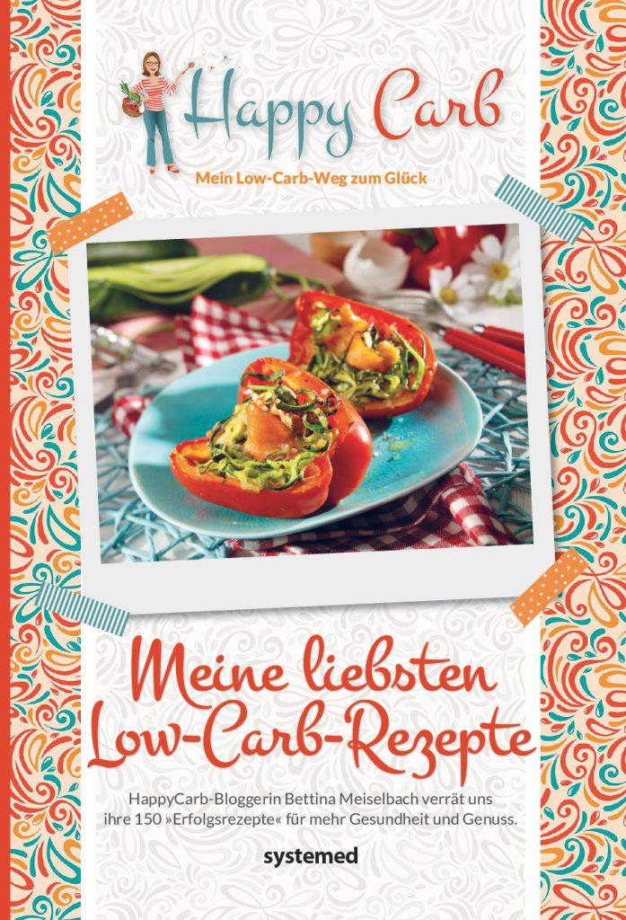 Meine liebsten Low-Carb-Rezepte von Bettina Meiselbach