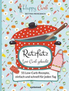 Buch Cover Ratzfatz Low Carb gekocht