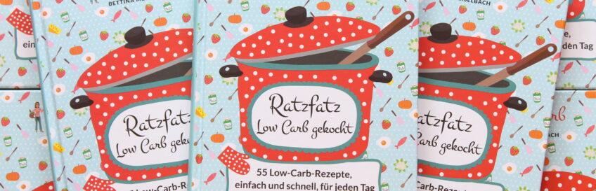 Ratzfatz Low Carb gekocht – einfach und schnell für jeden Tag