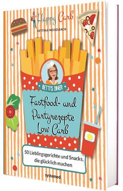 Buch Fastfood und Partyrezepte von Bettina Meiselbach - Jetzt bestellen