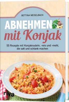 Buch Abnehmen mit Konjak von Bettina Meiselbach - Jetzt bestellen