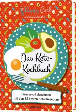 Buch Das Keto-Kochbuch von Bettina Meiselbach - Jetzt bestellen