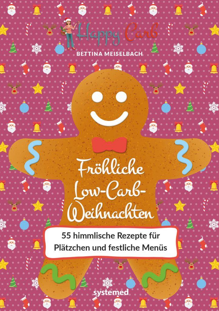 Fröhliche Low Carb Weihnachten Happy Carb Bücher