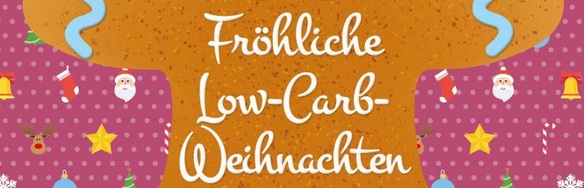 """Rezeptübersicht vom Buch """"Fröhliche Low-Carb-Weihnachten"""""""