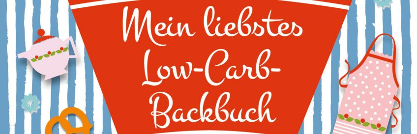 """Rezeptübersicht vom Buch """"Mein liebstes Low-Carb-Backbuch"""""""